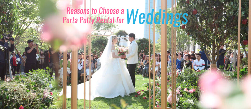 4 Reasons to Choose a Porta Potty Rental for Weddings