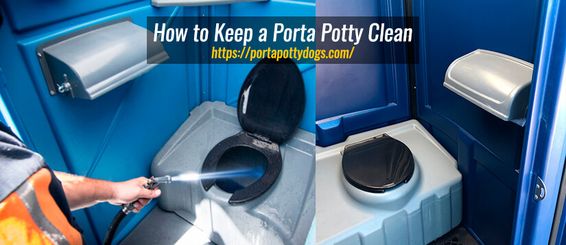 How to Keep a Porta Potty Clean